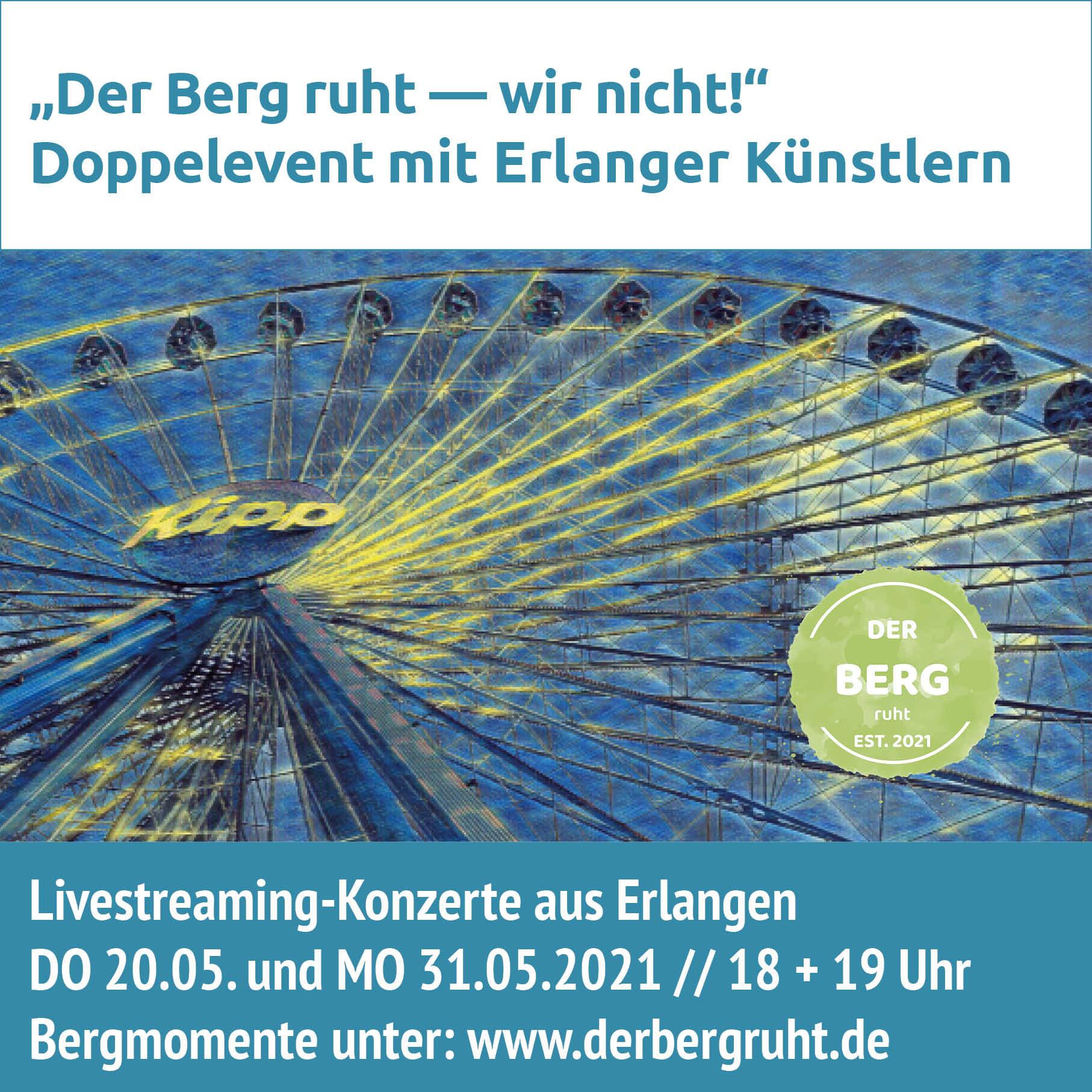 Der Berg ruht - Livestreaming Konzerte Erlangen Kauri Spirit 2021