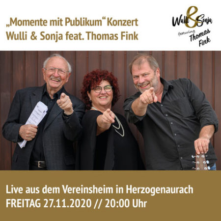 Wulli und Sonja feat. Thomas Fink Konzert 2020